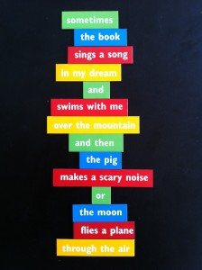 Magnetic poetry is great for kids just learning to write.