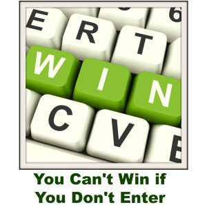 If you want to win, you have to enter
